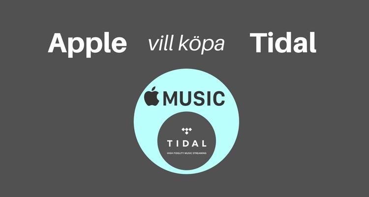 Apple vill köpa Tidal