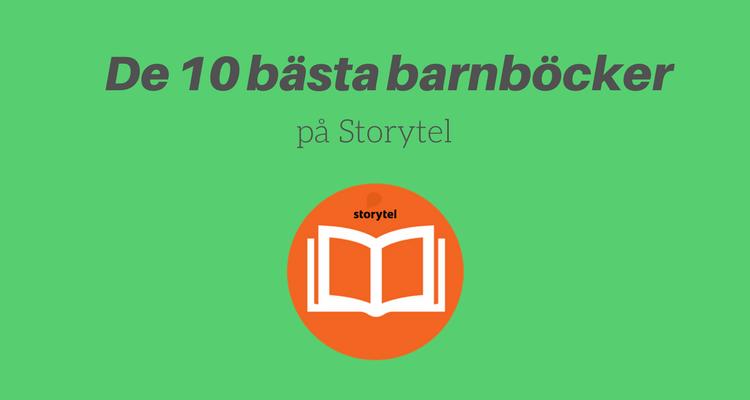 De 10 bästa barnböcker på Storytel