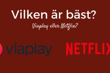 Viaplay eller Netflix