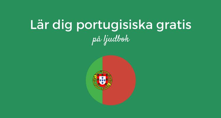 Lär dig potugisiska gratis