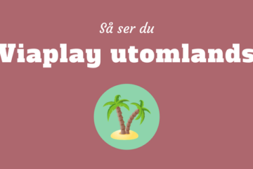 Viaplay utomlands
